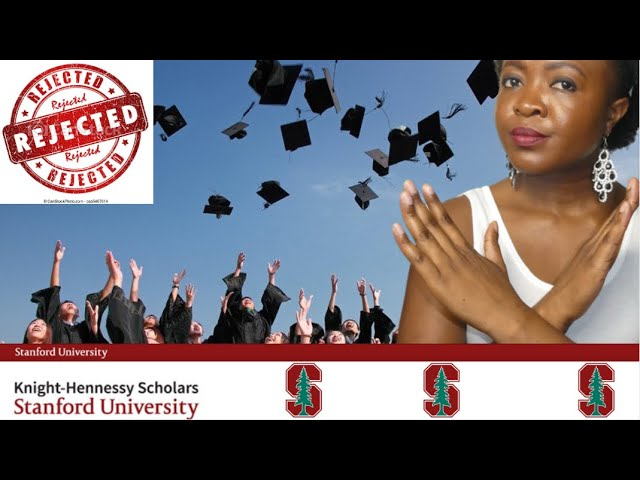 Fully-funded To USA (Why you may be rejected) Knight Hennessy Scholars Program- Stanford University