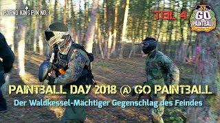★ Paintball Day 2018 @ Go Paintball (Teil 4│Der Waldkessel-Mächtiger Gegenschlag des Feindes)