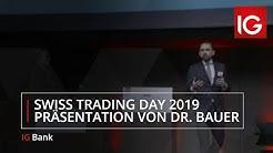 Präsentation von Dr. Gregor Bauer | Swiss Trading Day 2019