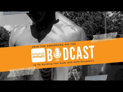 BodCast Episode 73: Building Your Body with Mark Shropshire