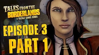 Tales from the Borderlands - Episode 3: Catch a Ride | Part 1 (Gameplay Walkthrough No Commentary)