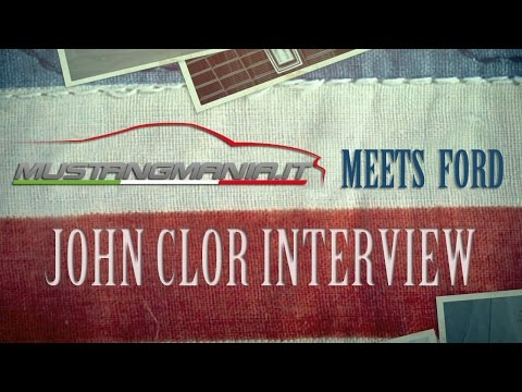MUSTANGMANIA meets FORD: John Clor Interview