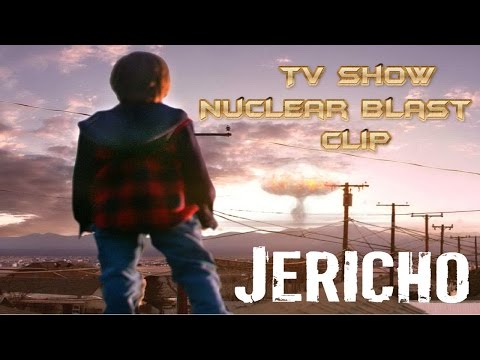 Jericho  - TV Show scene of the Nuclear blast!