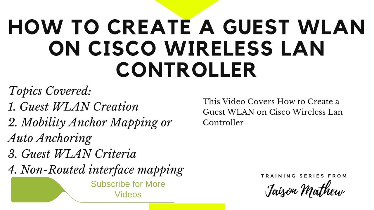 How to Create a Guest WLAN on Cisco WLC