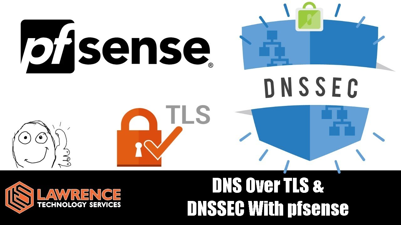 Setting up DNS Over TLS & DNSSEC With pfsense