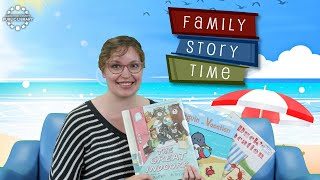 video thumbnail: Family Story Time - Vacation!