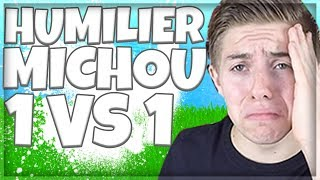 HUMILIER MICHOU SUR FORTNITE BATTLE ROYALE