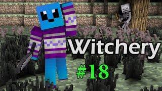Minecraft: Witchery 18 | Пожалуйста не убивай меня!