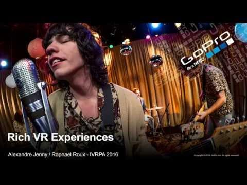 GoPro VR Tools: Part 2 | Alexandre Jenny | IVRPA Québec 2016 VR Conference