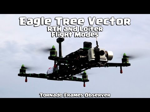 Eagle Tree Vector, RTH and Loiter modes on a quad