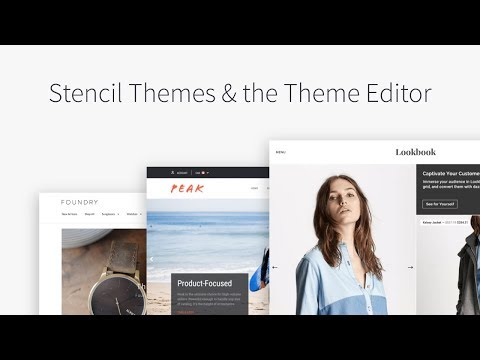 Stencil Themes & the Theme Editor | BigCommerce Tutorials