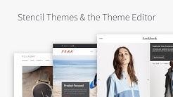 Stencil Themes & the Theme Editor | BigCommerce Tutorials