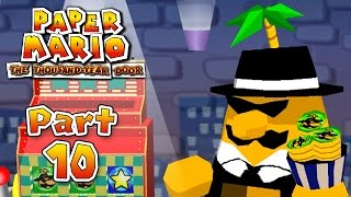 Paper Mario: The Thousand-Year Door - Part 10: This is No Time for Games!