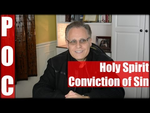 Holy Spirit: Conviction of Sin