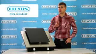 Кухонная вытяжка ELEYUS TITAN A - видео обзор вертикальной вытяжки