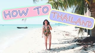9 STEPS TO PLANNING YOUR TRIP TO THAILAND!