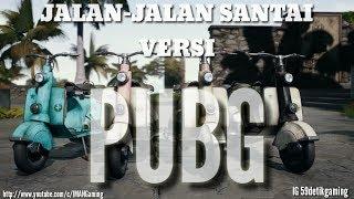 Download lagu Jalan jalan santai Versi PUBG MP3
