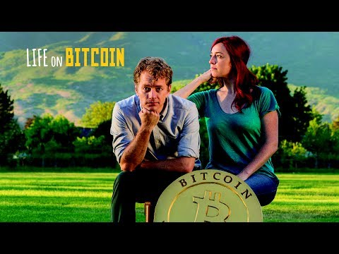 Life On Bitcoin Official Trailer 2017