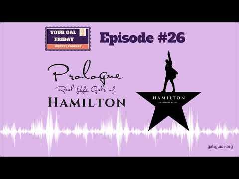#26 Prologue Real Life Gals of Hamilton (Full Episode)