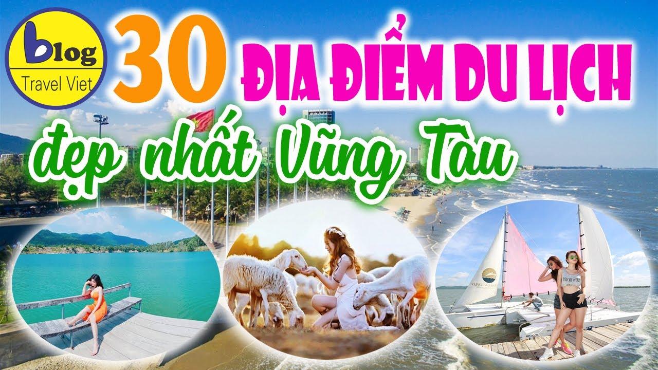 Top 30 Địa Điểm Du Lịch Bà Rịa – Vũng Tàu Đẹp Đáng Để Tham Quan