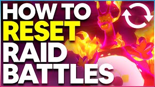 HOW TO RESET MAX RAID BATTLES in Pokemon Sword & Shield | UNLIMITED Max Raid Battle CHANCES!