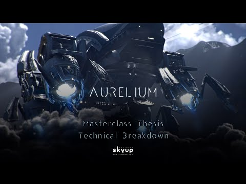 "CGi Masterclass Thesis, Technical Breakdown.  ""Aurelium the project"""