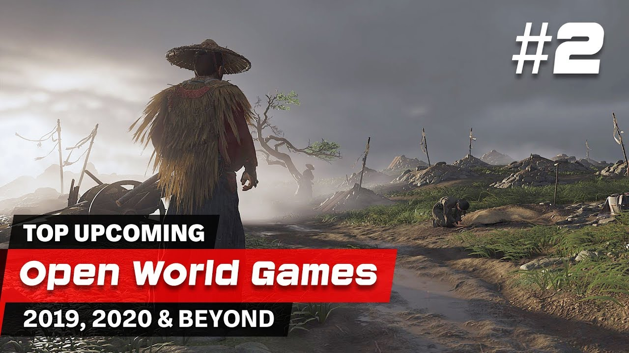 Upcoming Open World Games 2020.Top 10 Best Upcoming Open World Games 2 2019 2020
