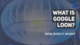 What is Google loon? And how does it work? | SDV EXPLAINED