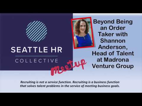 Seattle HR Collective Meetup with Shannon Anderson, Head of Talent at Madrona