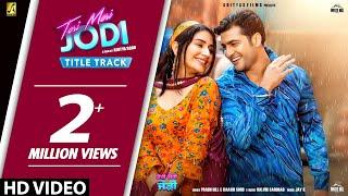 Teri Meri Jodi (Title Track) Prabh Gill & Raashi Sood, Sammy Gill, Monica Sharma | Punjabi Film 2019