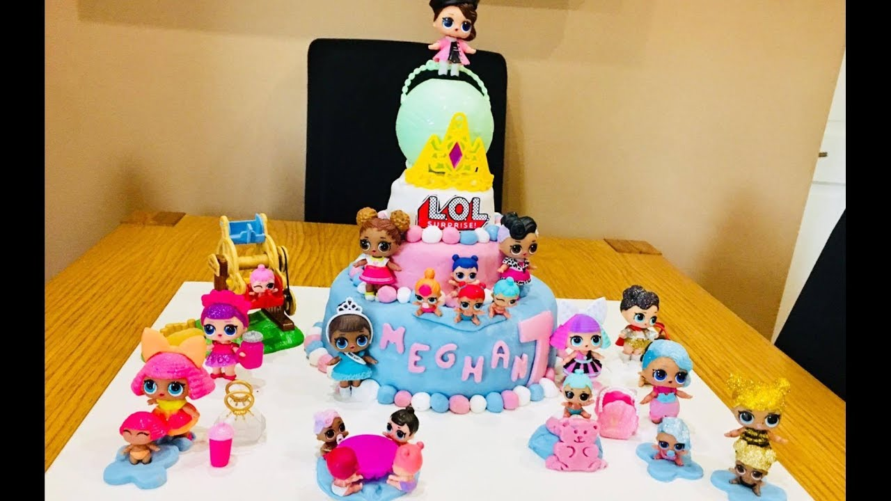 Lol Surprise Dolls Birthday Cake Of Meghan Youtube