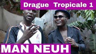 Video Man Neuh - Drague Tropicale download MP3, 3GP, MP4, WEBM, AVI, FLV November 2018