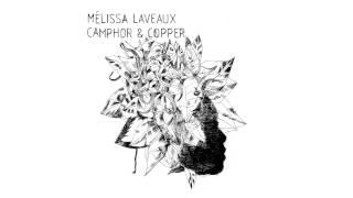Mélissa Laveaux - Scissors