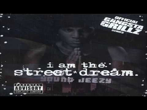Young Jeezy - I Am The Street Dream [FULL MIXTAPE + DOWNLOAD LINK] [2006]