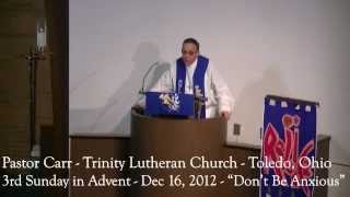 3rd Sunday in Advent Sermon - December 16, 2012