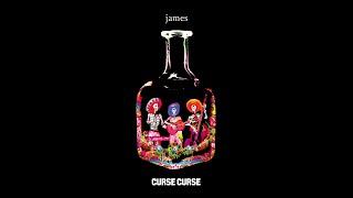 James – Curse Curse (Audio)