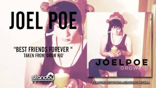 Joel Poe - Best Friends Forever [AUDIO]