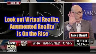 Augmented Reality Is About to Replace Virtual Reality - Lance Ulanoff