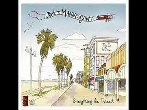 Jack's Mannequin - Chapter 8: Kill the messenger