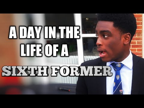 A Day In The Life Of A Sixth Former