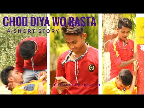 chhod-diya-wo-rasta-||a-short-story||-by-the-friendship-creation