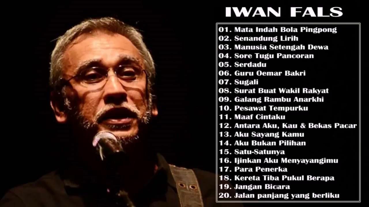 iwan fals lagu pilihan terbaik iwan fals full album populer lagu pop indonesia