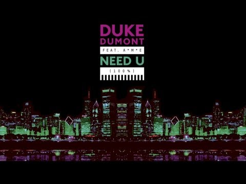 Duke Dumont - Need U (100%) feat. A*M*E - Blase Boys Club Dub