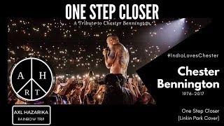 Linkin Park Chester Bennington Tribute from India   Axl Hazarika Rainbow Trip   One Step Closer