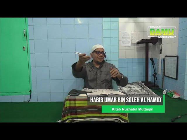 Kajian Kitab Nuzhatul Muttaqiin 2020-07-01