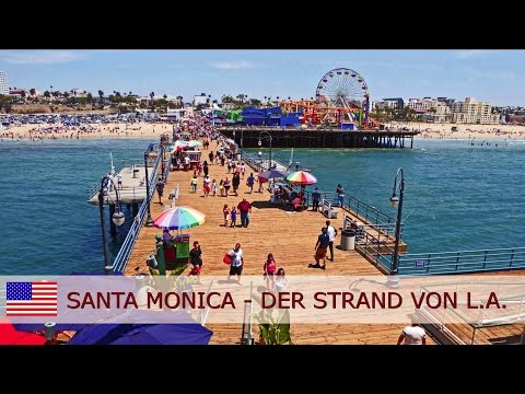 Santa Monica Beach – Der Strand von Los Angeles