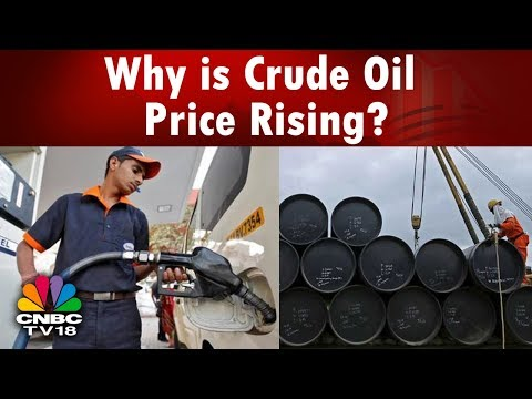 Commodity Champions | Why is Crude Oil Price Rising? | CNBC TV18