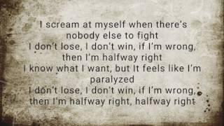 Linkin park Halfway Right Lyrics