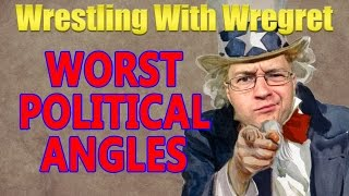 top 8 worst political angles   wrestling with wregret