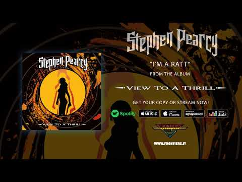"Stephen Pearcy - ""I'm A Ratt"" (Official Audio)"